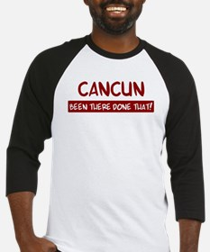 Cancun (been there) Baseball Jersey