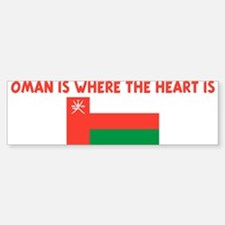 OMAN IS WHERE THE HEART IS Bumper Bumper Bumper Sticker