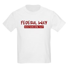 Federal Way (been there) T-Shirt
