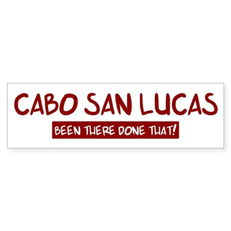 Cabo San Lucas (been there) Bumper Sticker