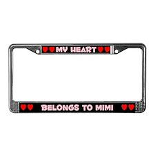 My Heart: Mimi (#002) License Plate Frame