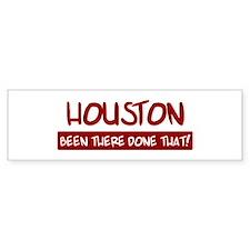 Houston (been there) Bumper Bumper Sticker