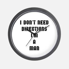 """I don't need directions, I'm a man"" Wall Clock"