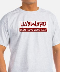 Hayward (been there) T-Shirt