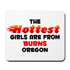 Hot Girls: Burns, OR Mousepad
