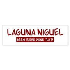 Laguna Niguel (been there) Bumper Bumper Sticker