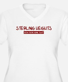 Sterling Heights (been there) T-Shirt