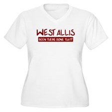 West Allis (been there) T-Shirt
