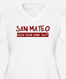 San Mateo (been there) T-Shirt