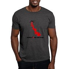 Make love not war Valentine's T-Shirt