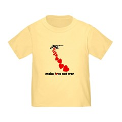 Make love not war Valentine's T