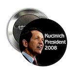 Dennis Kucinich President 2008 Button