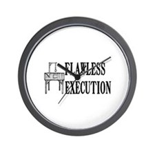 Flawless Execution Wall Clock
