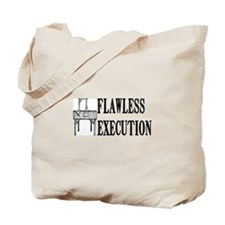 Flawless Execution Tote Bag