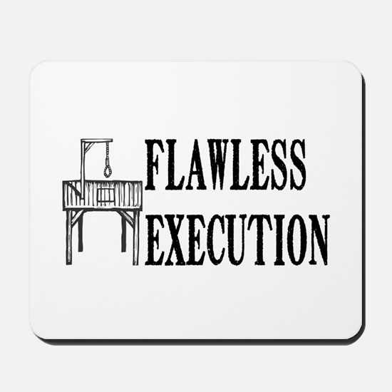 Flawless Execution Mousepad