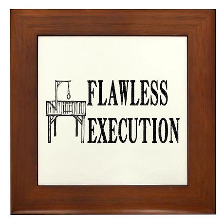 Flawless Execution Framed Tile