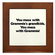Don't Mess with Grammie's Grandkids! Framed Tile