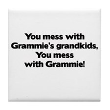 Don't Mess with Grammie's Grandkids! Tile Coaster