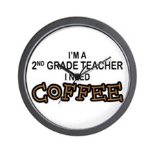 2nd Grade Teacher Need Coffee Wall Clock