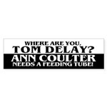 WHERE ARE YOU TOM DELAY? Bumper Sticker
