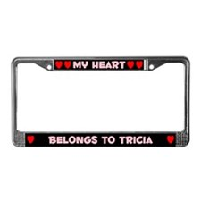 My Heart: Tricia (#002) License Plate Frame