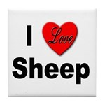 I Love Sheep for Sheep Lovers Tile Coaster