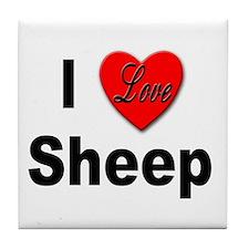 I Love Sheep for Sheep Lovers Tile Coaster