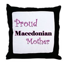 Proud Macedonian Mother Throw Pillow