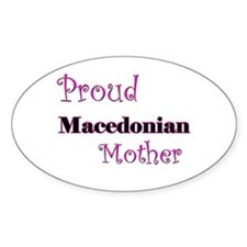 Proud Macedonian Mother Oval Decal