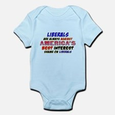 Liberals Are Always Against America Infant Bodysui