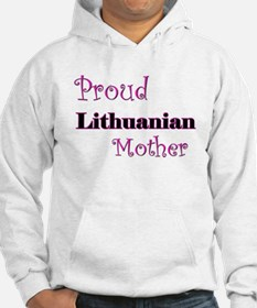 Proud Lithuanian Mother Hoodie