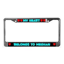 My Heart: Meghan (#003) License Plate Frame