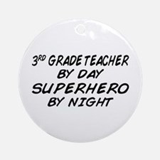 3rd Grade Teacher Superhero Ornament (Round)