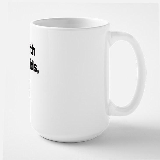 Don't Mess with Lolo's Grandkids! Large Mug