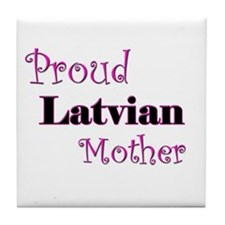 Proud Latvian Mother Tile Coaster