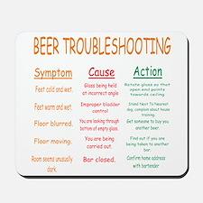 Beer Troubleshooting Mousepad