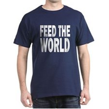 Feed The World (on black) T-Shirt