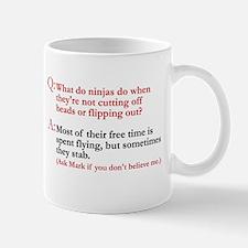 What do ninjas do? Mug
