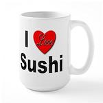 I Love Sushi for Sushi Lovers Large Mug