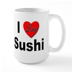 I Love Sushi for Sushi Lovers Mug