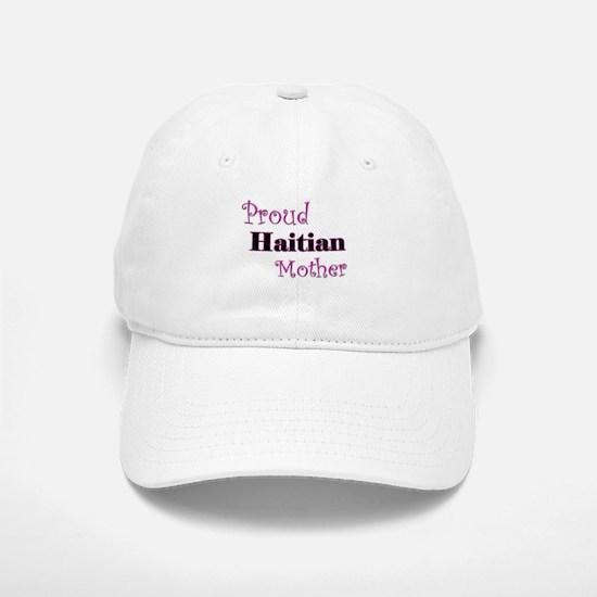 Proud Haitian Mother Baseball Baseball Cap