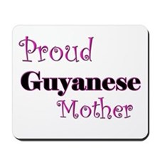 Proud Guyanese Mother Mousepad