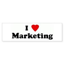 I Love Marketing Bumper Bumper Sticker