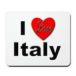 I Love Italy for Italian Lovers Mousepad