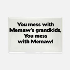 Don't Mess with Memaw's Grandkids! Rectangle Magne