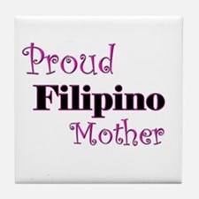Proud Filipino Mother Tile Coaster