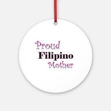 Proud Filipino Mother Ornament (Round)