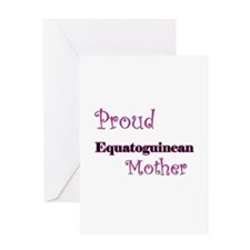 Proud Equatoguinean Mother Greeting Card