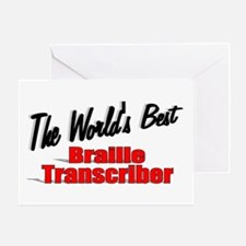 """The World's Best Braille Transcriber"" Greeting Ca"