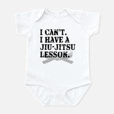 I CAN'T. I HAVE A JIU-JITSU L Infant Bodysuit